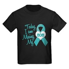 Missing My Mom 1 TEAL T