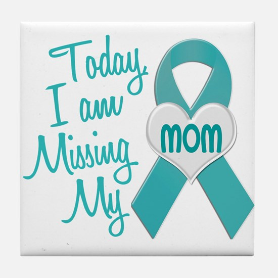 Missing My Mom 1 TEAL Tile Coaster