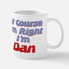 Dan Is Right Mug