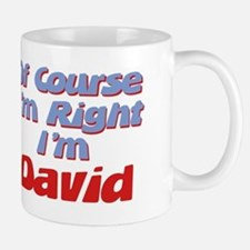 David Is Right Mug