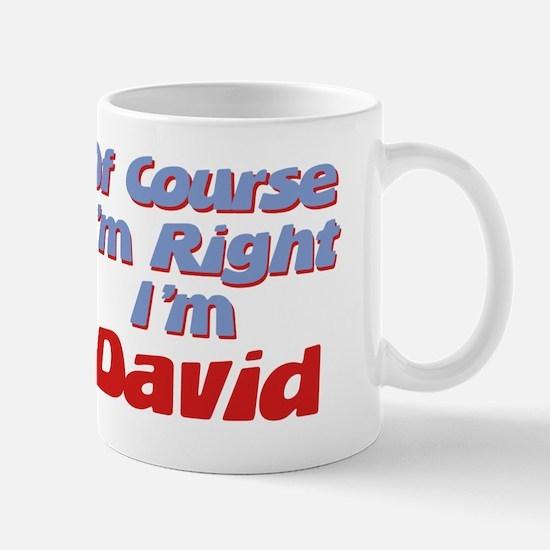 David Is Right Mug