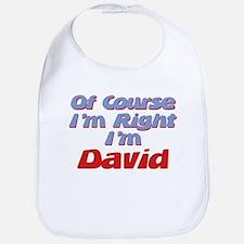 David Is Right Bib