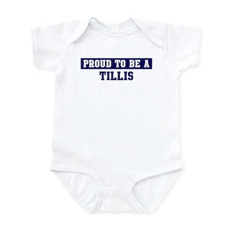 Proud to be Tillis Infant Bodysuit