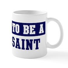 Proud to be Toussaint Small Mugs