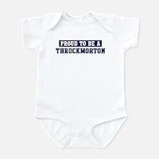 Proud to be Throckmorton Infant Bodysuit