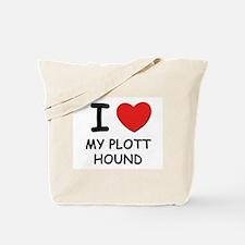 I love MY PLOTT HOUND Tote Bag