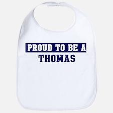 Proud to be Thomas Bib