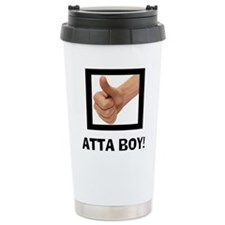 ATTA BOY! Travel Mug
