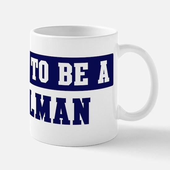 Proud to be Tallman Mug