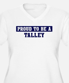 Proud to be Talley T-Shirt