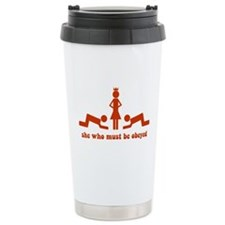She Who Must Be Obeyed Travel Coffee Mug
