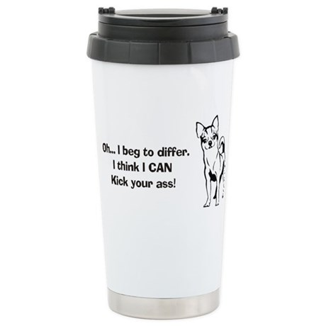 Chihuahuas Kick Butt Stainless Steel Travel Mug
