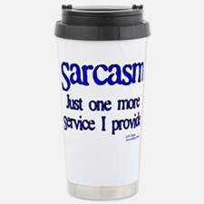 Sarcasm Stainless Steel Travel Mug