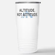 Altitude Not Attitude Stainless Steel Travel Mug