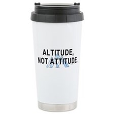 Altitude Not Attitude Travel Mug
