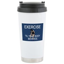 TOP Exercise Slogan Travel Mug