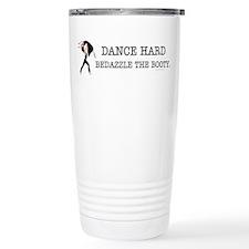 TOP Dance Hard Travel Mug