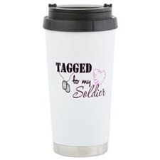 Tagged To My Soldier Travel Mug