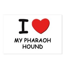 I love MY PHARAOH HOUND Postcards (Package of 8)