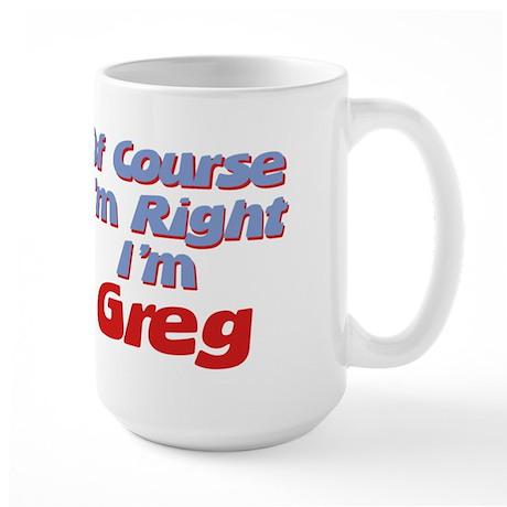 Greg Is Right Large Mug