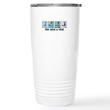 365 days a year (woman) Travel Mug