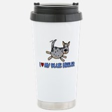i love my blue heeler Travel Mug