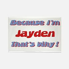 Because I'm Jayden Rectangle Magnet