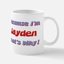 Because I'm Jayden Mug
