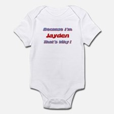 Because I'm Jayden Infant Bodysuit