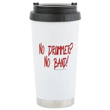 No Drummer? No Band! : Travel Mug