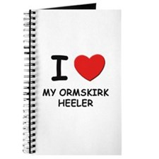 I love MY ORMSKIRK HEELER Journal