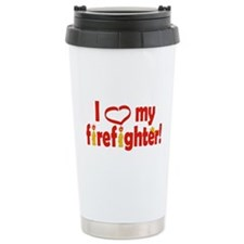I Heart My Firefighter Travel Mug