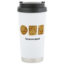 Two Pie Are Squared Travel Mug