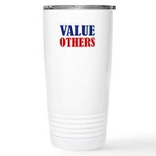 """""""Value Others"""" Travel Mug"""