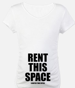 Rent This Space Shirt