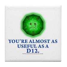 Useful as a a D12 (Green) Tile Coaster