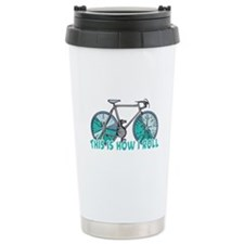 How I Roll (Bicycle/Bike) Travel Mug