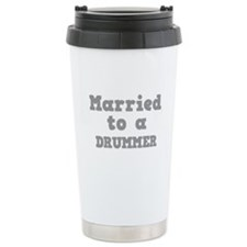 Married to a Drummer Travel Mug