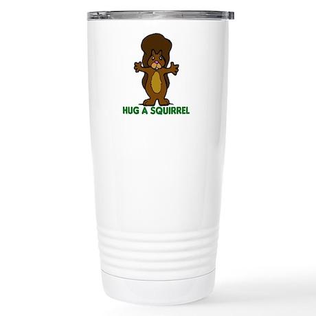 Hug a Squirrel Stainless Steel Travel Mug