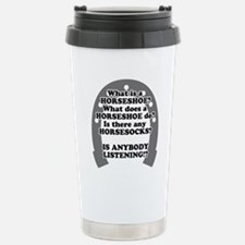 What is a Horseshoe? Travel Mug