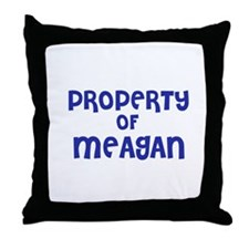 Property of Meagan Throw Pillow