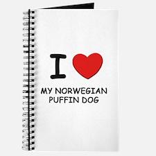 I love MY NORWEGIAN PUFFIN DOG Journal