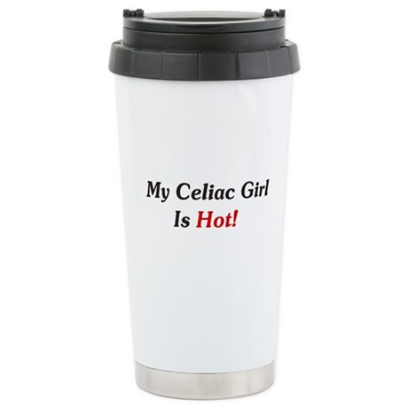 My Celiac Girl Is Hot! Stainless Steel Travel Mug