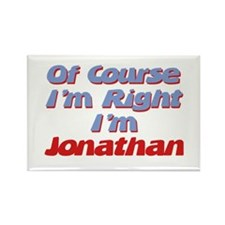Jonathan Is Right Rectangle Magnet