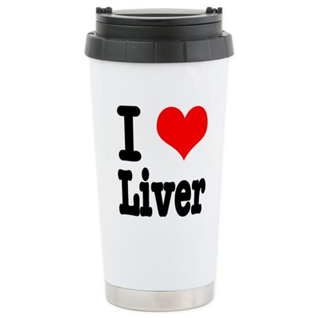 I Heart (Love) Liver Stainless Steel Travel Mug