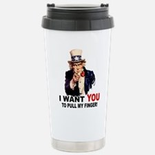 Want You To Pull My Finger Travel Mug