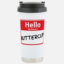 Hello My Name is Buttercup Stainless Steel Travel