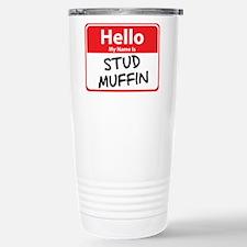 Hello My Name is Stud Muffin Travel Mug