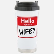 Hello My Name is Wifey Stainless Steel Travel Mug