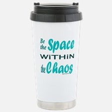 BE THE SPACE WITHIN THE CHAOS Stainless Steel Trav